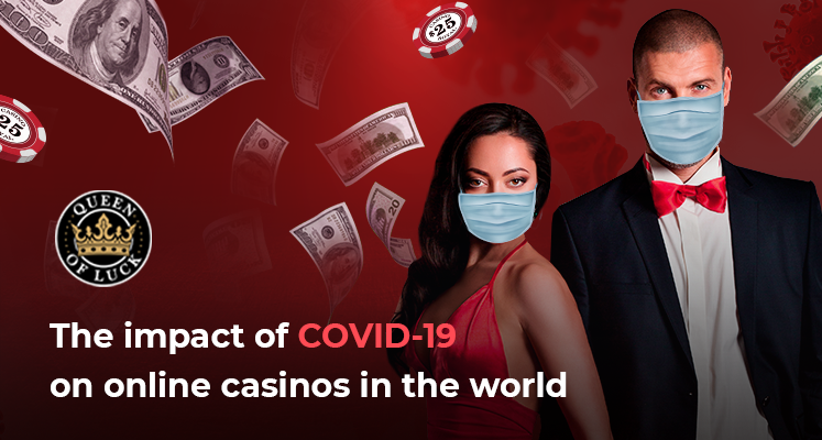 How did COVID-19 impact on online casinos in the world - SBC Events